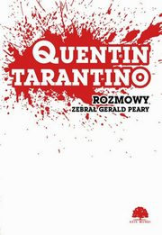 Quentin Tarantino Rozmowy, Peary Gerald